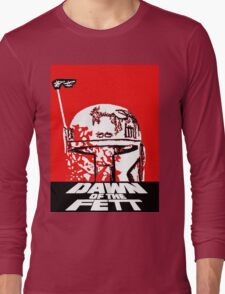 DAWN OF THE FETT Long Sleeve T-Shirt