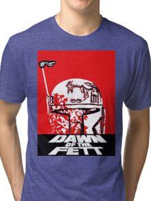 DAWN OF THE FETT Tri-blend T-Shirt