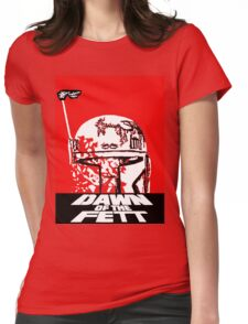 DAWN OF THE FETT Womens Fitted T-Shirt