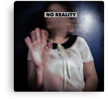No Reality Canvas Print