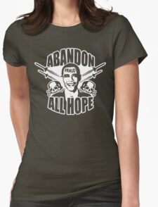 Abandon All Hope - Obama Womens Fitted T-Shirt