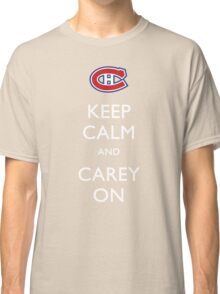 Keep Calm & Carey On Classic T-Shirt