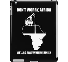 Don't Worry, Africa iPad Case/Skin