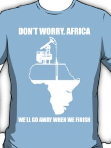 Don't Worry, Africa T-Shirt