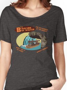 The Backside of Water! Women's Relaxed Fit T-Shirt