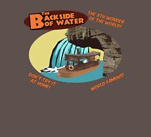 The Backside of Water! T-Shirt