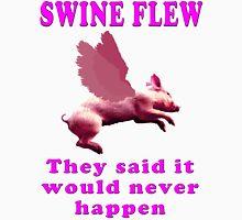 Swine Flew Unisex T-Shirt