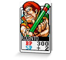 Rolento Greeting Card