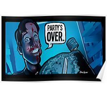 Party's Over Dead Alive Poster
