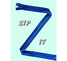 Zip-It Photographic Print