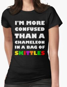 I'm More Confused Than A Chameleon In A Bag Of Skittles Womens Fitted T-Shirt