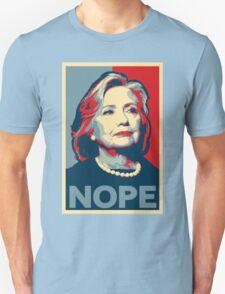 "Hillary Clinton ""NOPE"" Election Shirt T-Shirt"