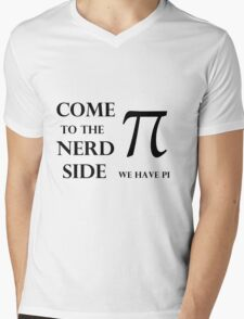 come to the nerd side Mens V-Neck T-Shirt