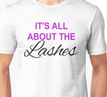It's All About The Lashes Unisex T-Shirt