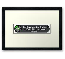 Achievement Unlocked - Got Hitched Framed Print