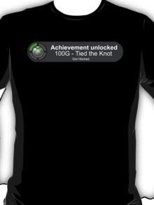 Achievement Unlocked - Got Hitched T-Shirt