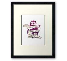 Motivational Sloth Framed Print