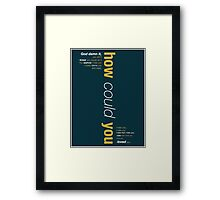 I Hate You -If/Then Framed Print