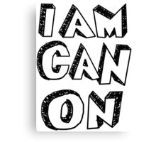 I Am Canon Canvas Print