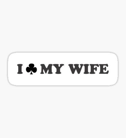 I Club My Wife Sticker