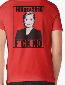 Hillary 2016- F*CK NO Mens V-Neck T-Shirt