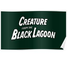 the creature from the black lagoon Poster