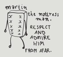 Martin the Mattress Man by nathan manders