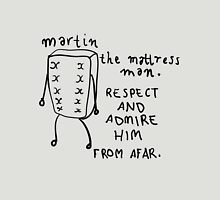 Martin the Mattress Man Unisex T-Shirt