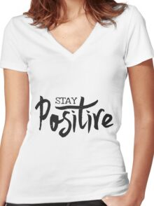 Stay Positive Women's Fitted V-Neck T-Shirt