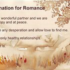Affirmation for ROMANCE by Maree  Clarkson