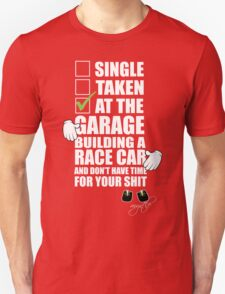 at the Garage building a Race Car Unisex T-Shirt