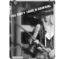 YOU CAN'T TAME A COWGIRL iPad Case/Skin