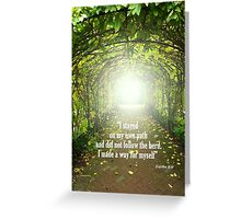 Follow your own Path Greeting Card
