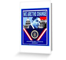 We Are The Change poster Greeting Card