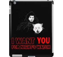 i want YOU for night's watch iPad Case/Skin