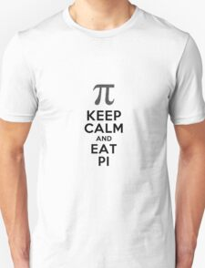 Keep Calm and Eat Pi Unisex T-Shirt