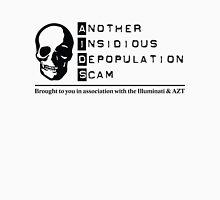 AIDS - Another Insidious Depopulation Scam Unisex T-Shirt