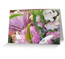 Thank You for all that you Do Greeting Card