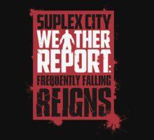 Suplex City Weather Report V01 by coldbludd