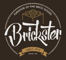 Brickster - Purveyor of Fine Brick Goods by futuristicvlad