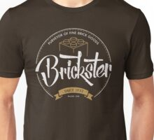 Brickster - Purveyor of Fine Brick Goods Unisex T-Shirt