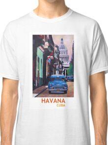 Havana in Cuba  - El Capitolo with oldtimer Classic T-Shirt