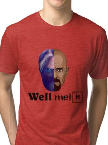 Well meth Tri-blend T-Shirt