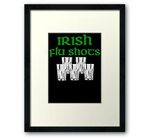 Irish Flu Shots Framed Print