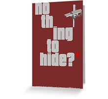 Nothing to hide. Red Asterisk (dark surface) Greeting Card