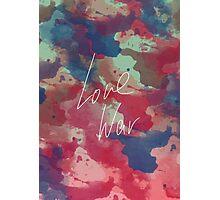 LOVE WAR Photographic Print