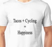 Tacos + Cycling = Happiness  Unisex T-Shirt
