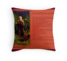 '' A PRAYER FOR ANIMALS ''  by Albert Schweitzer Throw Pillow