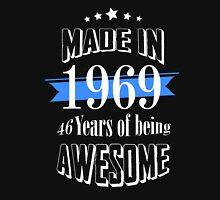 Made in 1969 46 years of being awesome T-Shirt