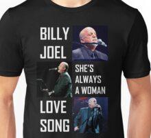 Billy Joel she's always a women lovesong Unisex T-Shirt